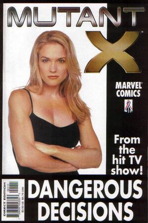 Mutant X Dangerous Decisions Vol 1 1