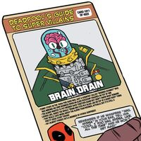 Werner Schmidt (Brain Drain) (Earth-616) on Deadpool's Guide to Super Villains Cards from Unbeatable Squirrel Girl Vol 2 1