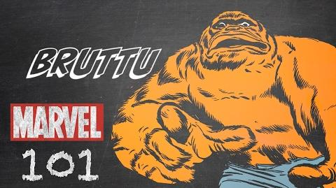 Bruttu – Marvel 101 – Monsters Unleashed