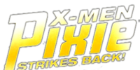 X-Men: Pixie Strikes Back Vol 1