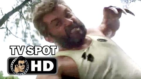 LOGAN TV Spot 1 - His Time Has Come (2017) Hugh Jackman Wolverine Movie HD