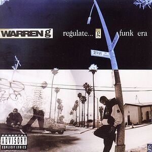 Regulate...G Funk Era - Warren G
