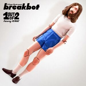 One Out of Two - Breakbot