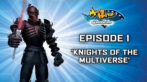 Knights of the Multiverse