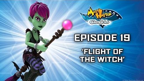 Hatter TV Episode 19 – Flight of the Witch