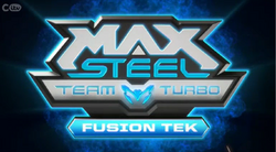 Max Steel Team Turbo Fusion Tek