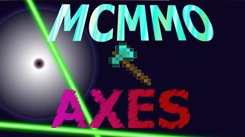 MCMMO Axes Skill!-0