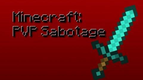 MCPVP Minecraft Sabotage
