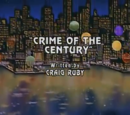 Episode 27: Crime of The Century