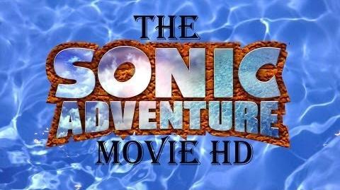 The Sonic Adventure Movie HD-0
