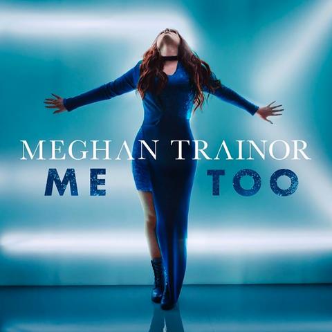 File:Meghan Trainor - Me Too.png