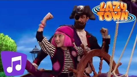 LazyTown - You Are A Pirate Music Video