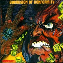 Corrosion of Conformity - Animosity