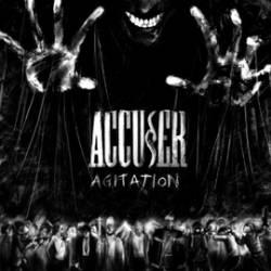 Accuser - Agitation