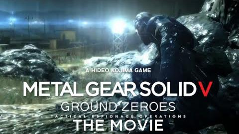 Metal Gear Solid V Ground Zeroes THE MOVIE - Full Story