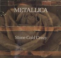 Stone Cold Crazy (single)