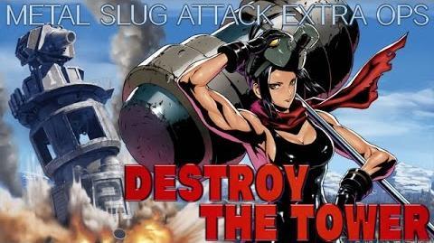 DESTROY THE TOWER(デストロイ ザ タワー):MSA EXTRA OPS