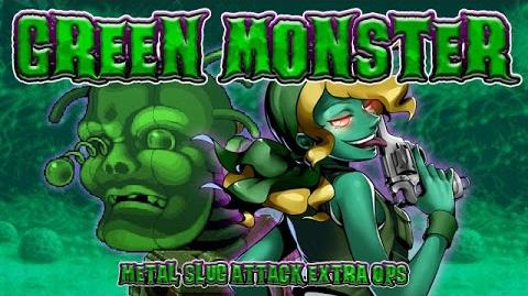 GREEN MONSTER : MSA EXTRA OPS