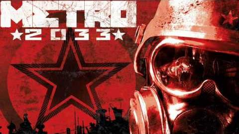 Metro 2033 OST - Up to The Surface