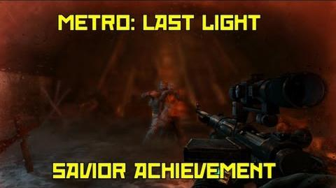 Metro Last Light Savior Achievement
