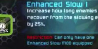 Enhanced Slow