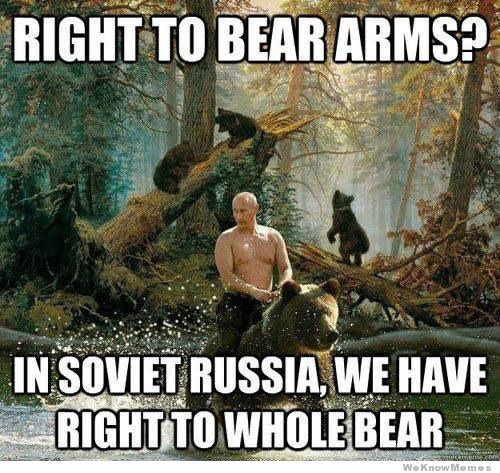 File:Right-to-bear-arms-in-soviet-russia-we-have-right-to-whole-bear.jpg