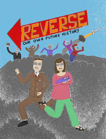 File:Reverse Our Own Future History (color).png