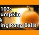 5x001 - Jack O'Lantern and ping pong balls