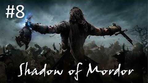 8 - The Black Captain - Shadow of Mordor Walkthrough