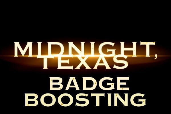 File:Midnight, Texas Badge Boosting.jpg