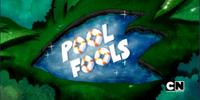 Pool Fools