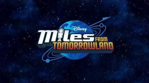 Theme Song Miles From Tomorrowland Disney Junior-0