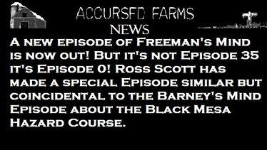Accursed Farms News Slot Freeman's Mind Episode 0