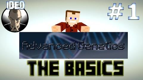 Minecraft Tutorials - Advanced Genetics - The Basics