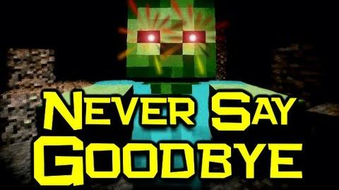 "♪ ""Never Say Goodbye"" - Minecraft Parody of ""Train - Drive By"" (Minecraft Song & Animation)"