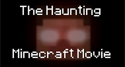 The Haunting Minecraft Movie Thumbnail