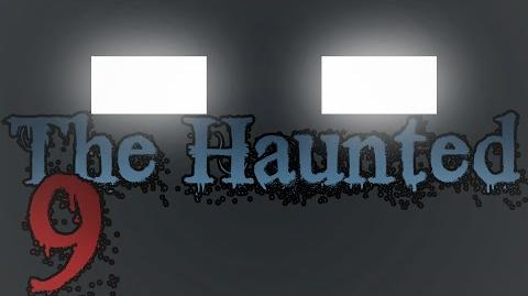 """THE HAUNTED Episode 9 - """"The Hunt""""-0"""