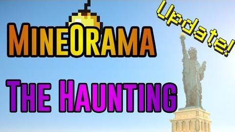 MINEORAMA, THE HAUNTING, UPDATES - Update -1