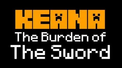 Keana The Burden of The Sword Soundtrack - Credits Music-0