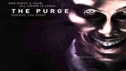 The Purge - Your Soul Has Been Cleansed Soundtrack OST HD