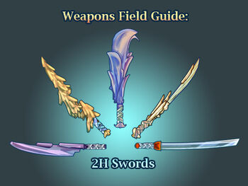 Weapon Field Guide 2H Swords