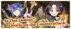"""""""Is this Destiny? -Orochi on the Counterattack-"""" Banner"""