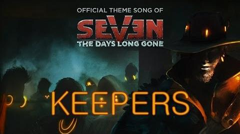 KEEPERS - 'Seven The Days Long Gone' Official Theme Credits Song