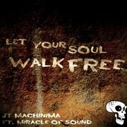 LetYourSoulWalkFree