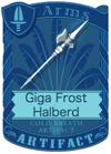 Giga Frost Halberd