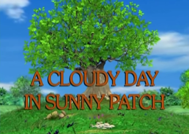 File:Sunny Patch A Cloudy Day in Sunny Patch.png
