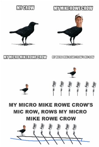 File:MY MIKE ROWE CROW!.png