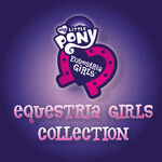 Equestria Girls Collection album cover