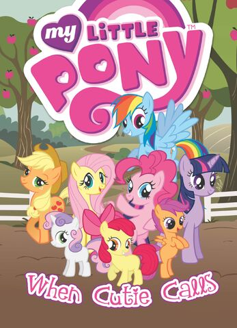 File:My Little Pony When Cutie Calls cover.jpg