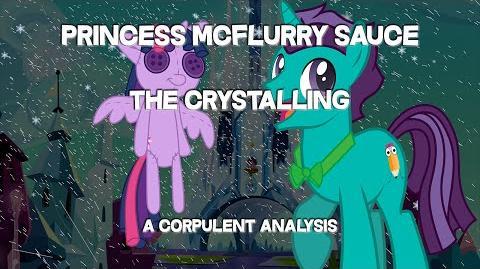 Princess McFlurry Sauce - MLP Season 6 Episode 1 - A Corpulent Analysis